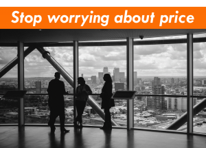 stop worrying about price